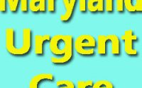 Maryland Urgent Care Hours