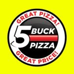 5 Buck Pizza store hours